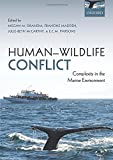 img - for Human-Wildlife Conflict: Complexity in the Marine Environment book / textbook / text book