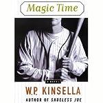 Magic Time | W.P. Kinsella