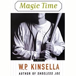 Magic Time | [W.P. Kinsella]