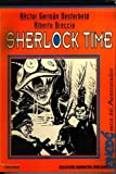 img - for Sherlock Time (Coleccion Narrativa Dibujada, Enede) (Spanish Edition) book / textbook / text book