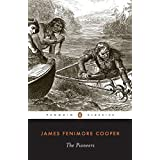 The Pioneers (Penguin Classics) ~ James Fenimore Cooper