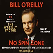 The No Spin Zone: Confrontations with the Powerful and Famous in America | [Bill O'Reilly]