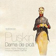 Dama de pică Audiobook by Aleksandr Puskin Narrated by Victor Rebengiuc