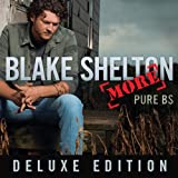 She Wouldn't Be Gone - Blake Shelton