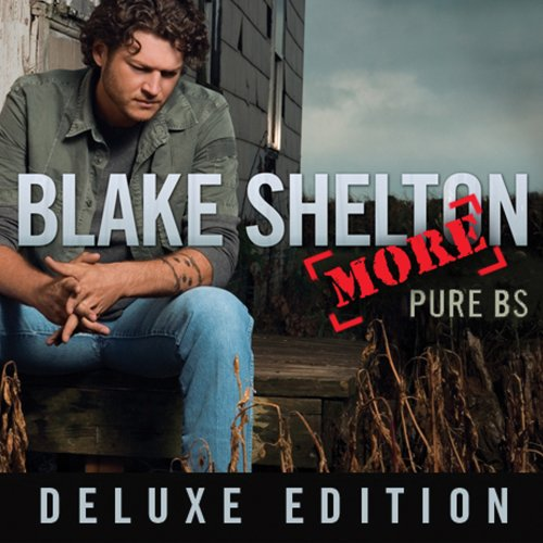 BLAKE SHELTON - Pure BS Deluxe Edition - Zortam Music