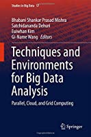 Techniques and Environments for Big Data Analysis: Parallel, Cloud, and Grid Computing