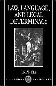 clarendon determinacy language law legal paperback List of book: manual yamaha yz 450,taking the stand my life in the law,law language and legal determinacy clarendon paperbacks,diesel tractor manuals,laserjet.