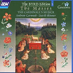 The William Byrd Edition, Vol. 5: The Masses