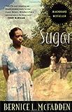 Sugar: A Novel: Sugar Series, Book 1