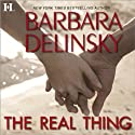 The Real Thing (       UNABRIDGED) by Barbara Delinsky Narrated by Lauren Fortgang
