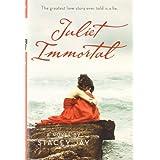 Juliet Immortal ~ Stacey Jay