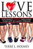 Love Lessons for Single Happy Girls