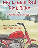 img - for My Little Red Dirt Bike book / textbook / text book