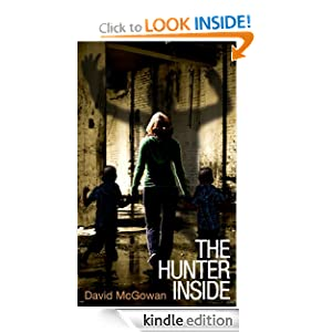 Free Kindle Book: The Hunter Inside, by David McGowan