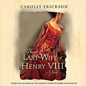 The Last Wife of Henry VIII Audiobook