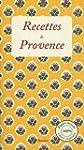 Recettes de Provence : 30 recettes de...