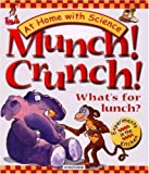img - for Munch! Crunch! What's for Lunch?: Experiments in the Kitchen (At Home With Science) book / textbook / text book