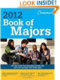 Book of Majors 2012 (College Board Book of Majors)