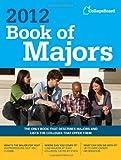 Book of Majors 2012 (College Board Book of Majors)