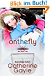 On the Fly (Portland Storm Book 2) (E...