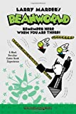 Beanworld Book 3: Remember Here When You Are There!