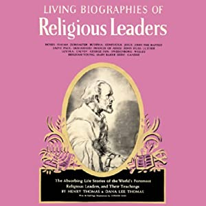 Living Biographies of Religious Leaders | [Henry Thomas, Dana Lee Thomas]