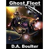 Ghost Fleet ~ D.A. Boulter