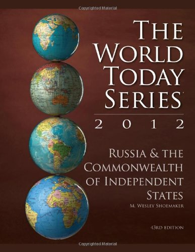 Russia And The Commonwealth Of Independent States 2012 (World Today (Stryker))