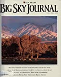 img - for Big Sky Journal. Volume X (Volume 10), Number 5. Fall Issue 2003. book / textbook / text book