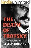 The Death of Trotsky (Kindle Single)