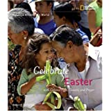 Holidays Around the World: Celebrate Easter: with Colored Eggs, Flowers, and Prayer ~ Deborah Heiligman