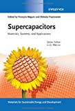 img - for Supercapacitors: Materials, Systems and Applications (New Materials for Sustainable Energy and Development) book / textbook / text book