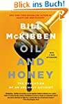 Oil and Honey: The Education of an Un...