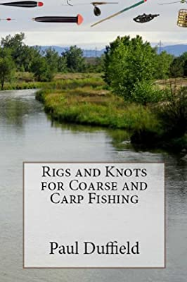 Rigs and Knots for Coarse and Carp Fishing