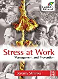 Stress at Work: Management and Prevention Jeremy Stranks