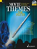 Max Charles Davies Movie Themes for Flute: 12 Memorable Themes from the Greatest Movies of All Time (Schott Master Play-along Series)