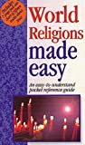 World Religions Made Easy: An Easy to Understand Pocket Reference Guide (1565631072) by Mark Water