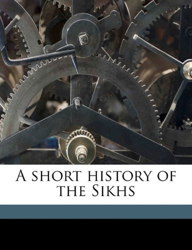 A short history of the Sikhs