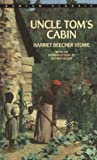 Uncle Toms Cabin (Bantam Classics)