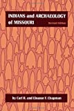 img - for Indians and Archaeology of Missouri, Revised Edition book / textbook / text book