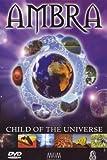 Ambra - Child of the Universe (DVD + Audio-CD)