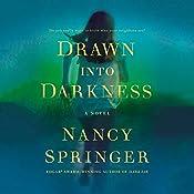 Drawn into Darkness | [Nancy Springer]