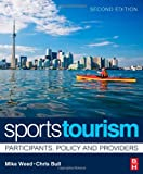 img - for Sports Tourism: Participants, Policy and Providers book / textbook / text book