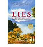 By James W. Loewen Lies My Teacher Told Me: Everything Your American History Textbook Got Wrong (Revised Edition)