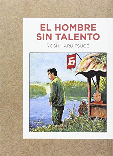 Hombres Sin Talento, El (Gallographics)