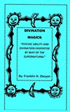 Divination Magick Book (Psychic ability and…