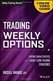 img - for Trading Weekly Options + Online Video Course: Pricing Characteristics and Short-Term Trading Strategies book / textbook / text book