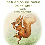 The Tale of Squirrel Nutkin | Beatrix Potter