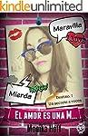 El amor es una M...: Destino. I. Un s...
