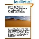 Livret du Musée d'Anatomie Normale de la Faculté de Médecine de Paris